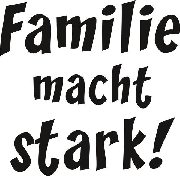 Familie macht stark